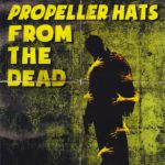 Stealing Propeller Hats From the Dead